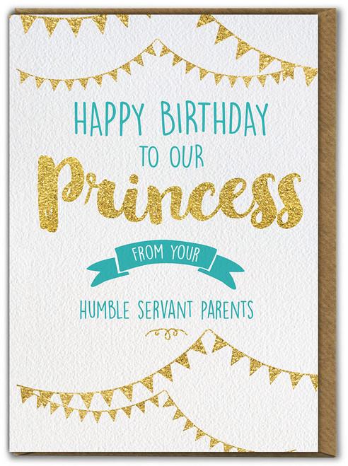 Princess Humble Servants Daugther Birthday Card