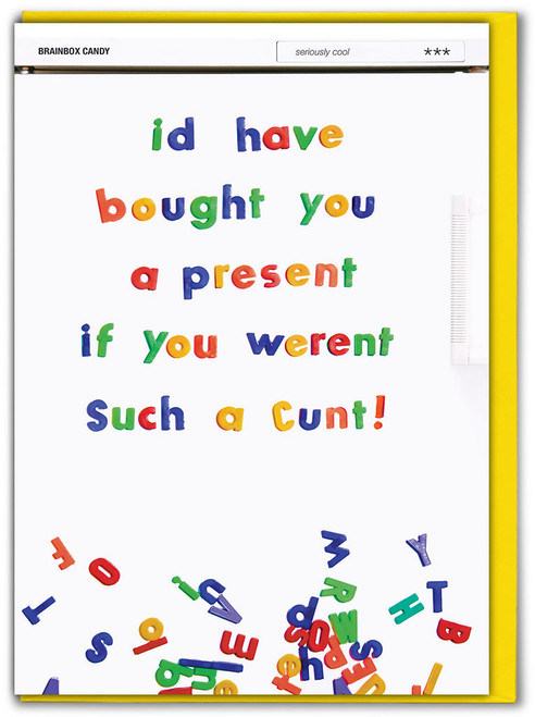 Such A C**t Offensive Birthday Card