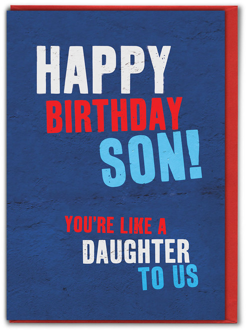 Son Like A Daughter Birthday Card