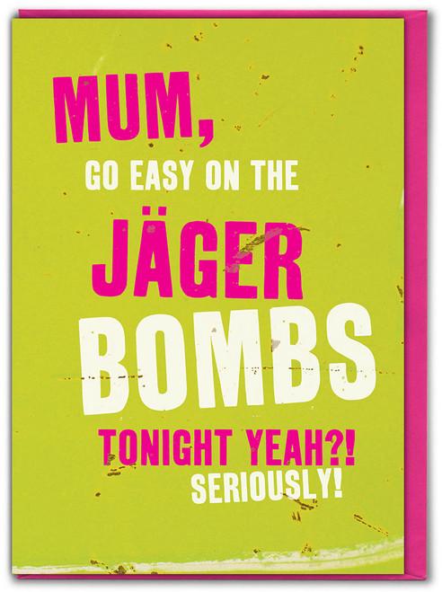 Jager Mum Birthday Card