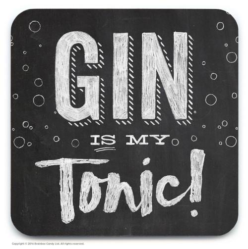 Gin Is My Tonic Coaster
