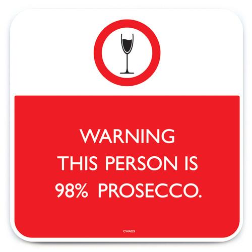 98% Prosecco Coaster