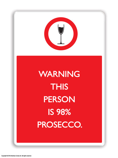 98% Prosecco Fridge Magnet