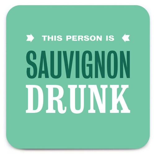 Sauvignon Drunk Coaster