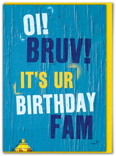 Oi Bruv Birthday Card