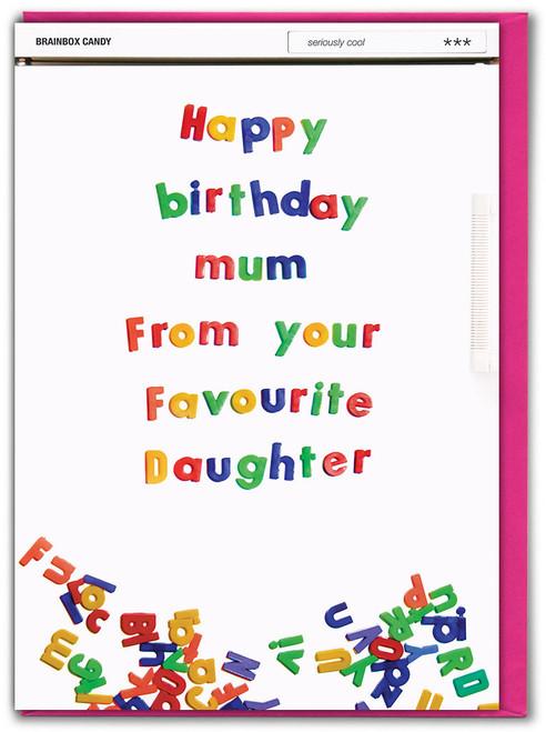 Mum Favourite Daughter Birthday Card