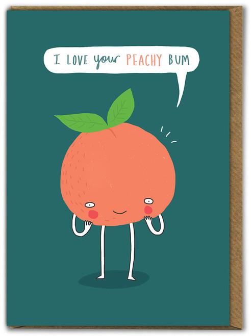 Peachy Bum Birthday Card