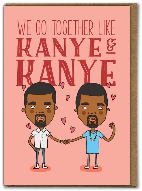 Kanye And Kanye Birthday Card