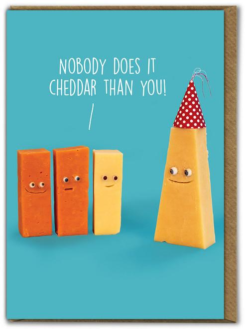 Nobody Cheddar Birthday Card