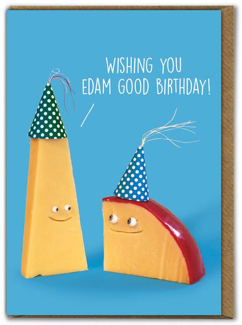 Edam Good Birthday Card
