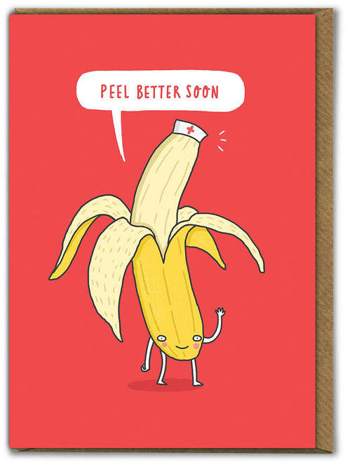 Peel Better Soon Greetings Card