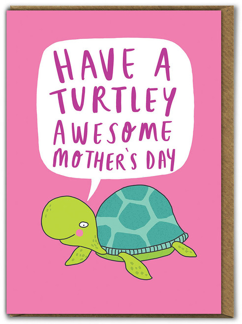Turtley Awesome Mother's Day Greetings Card