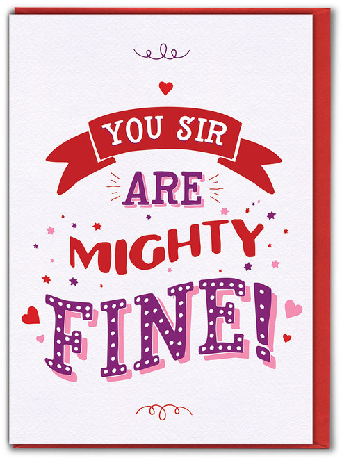 You Sir Mighty Fine Valentine's Day Card