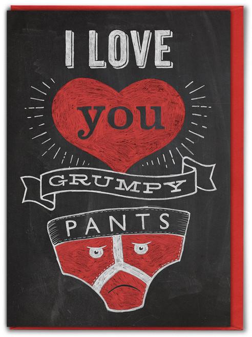 Grumpy Pants Valentine's Day Greetings Card
