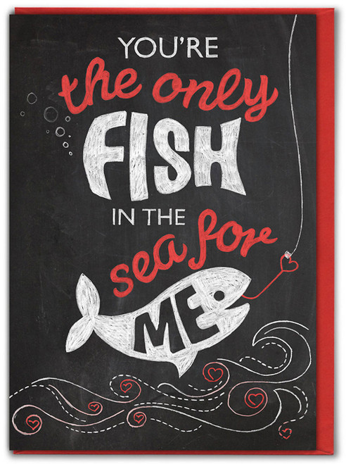 Only Fish In The Sea For Me Valentine's Day Greetings Card