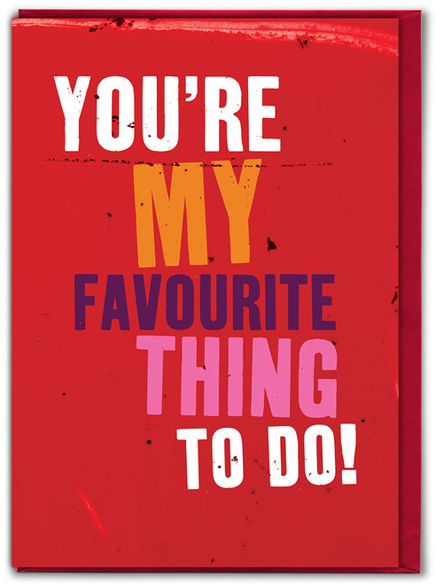 Favourite Thing To Do Valentine's Day Greetings Card