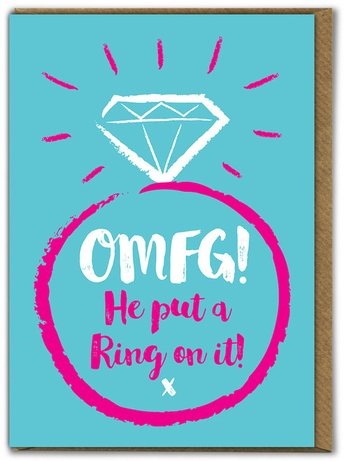 OMFG! Put A Ring On It Engagement Card