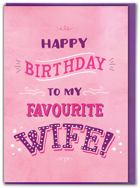 To My Favourite Wife! Birthday Card