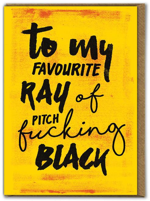 Pitch Fucking Black Birthday Card