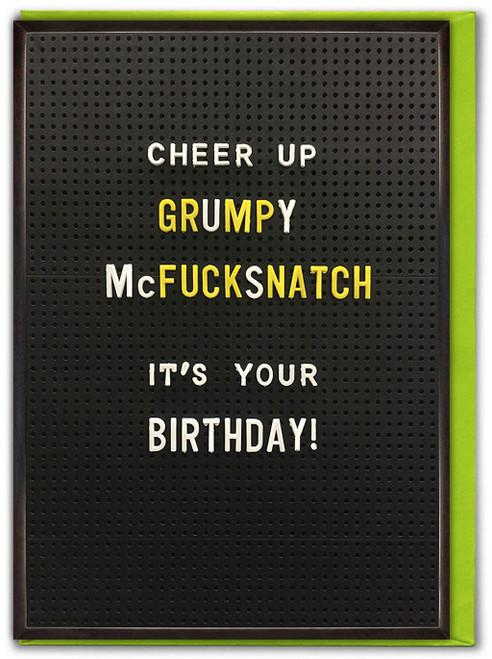 Grumpy McFucksnatch Birthday Card