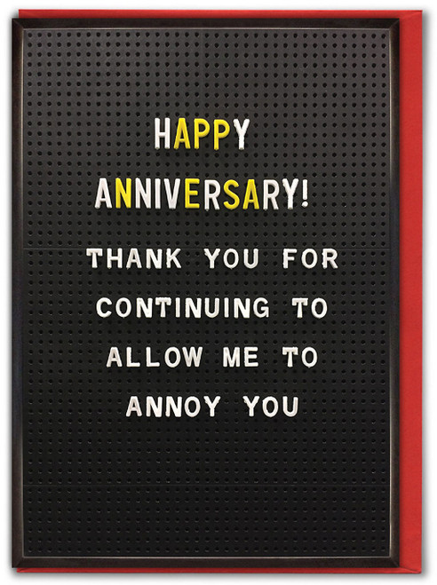 Annoy You Anniversary Card