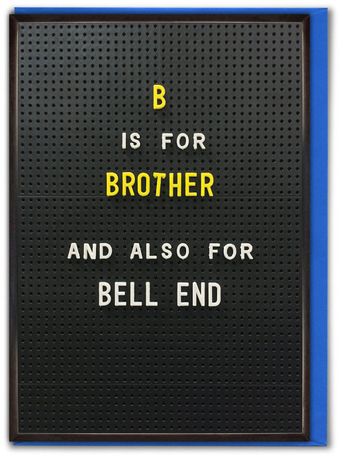 B Is For Brother Birthday Card