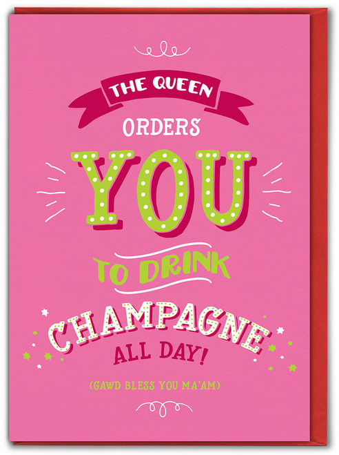 Queens Champagne Birthday Card