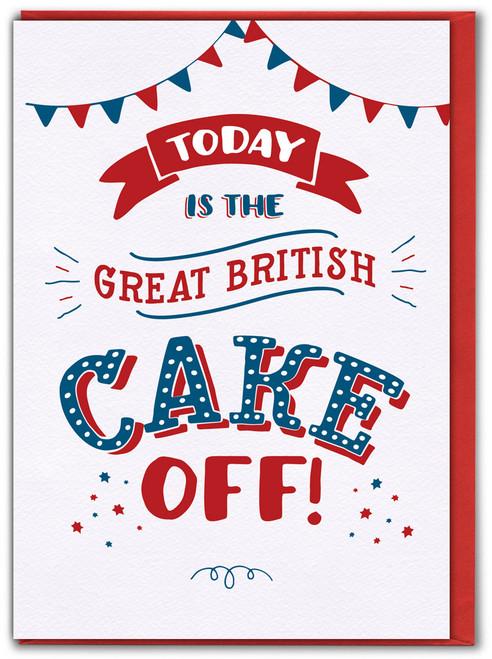 Great British Cake Off Birthday Card