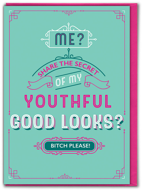 Youthful Good Looks Birthday Card