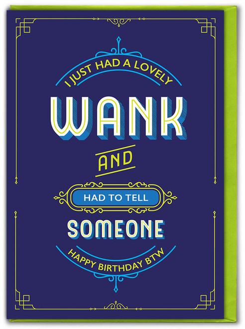 Lovely Wank Birthday Card
