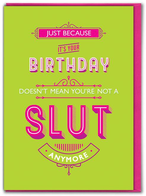 Birthday Slut Birthday Card