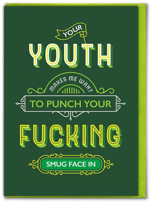Fucking Smug Face Birthday Card