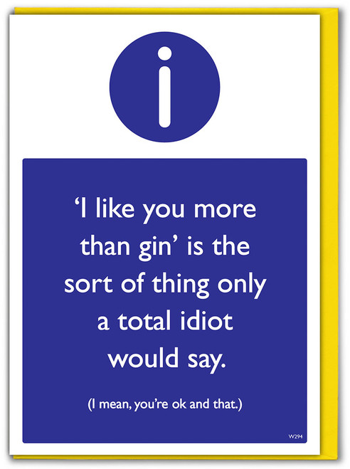 Like You More Than Gin Birthday Card