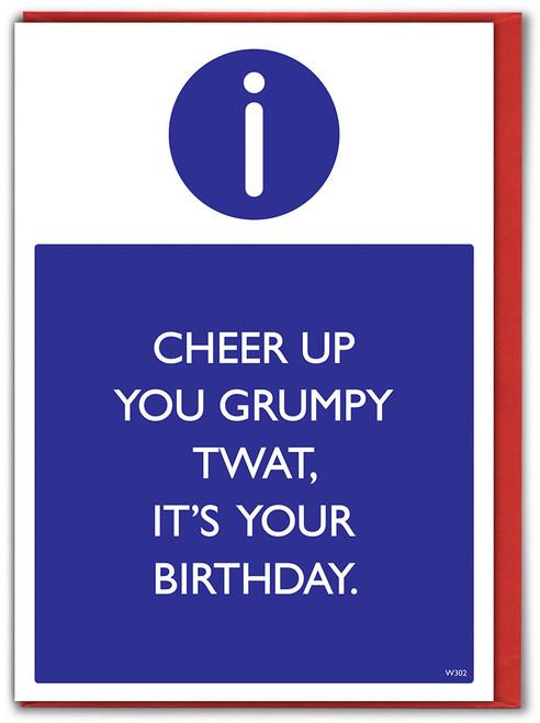 Grumpy Twat Birthday Card