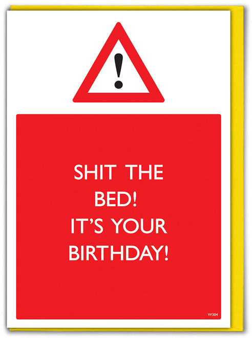 Shit The Bed Birthday Card
