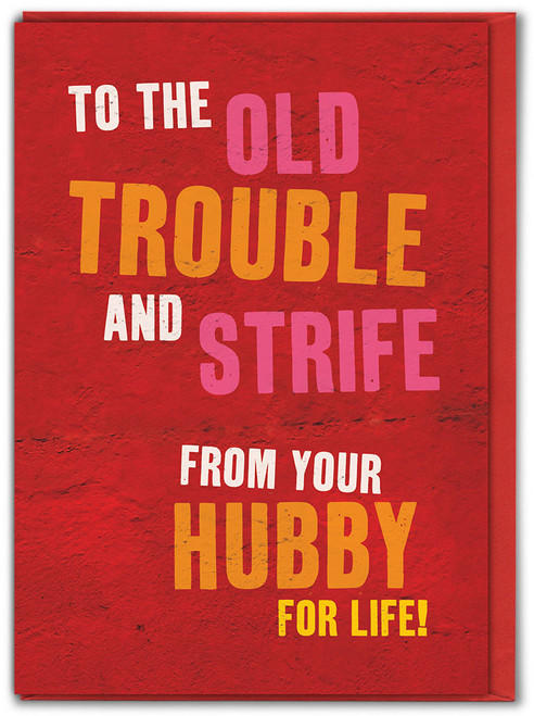 Trouble And Strife Birthday Card