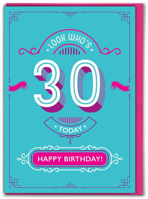 30th Birthday Greetings Card (TYPE015)