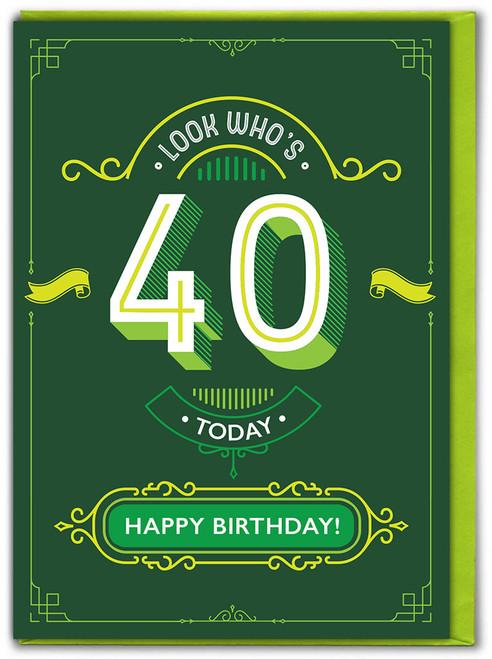 40th Birthday Greetings Card (TYPE016)