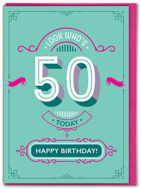 50th Birthday Greetings Card (TYPE017)