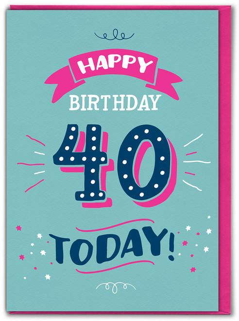 40th Birthday Greetings Card (FIZZ052)