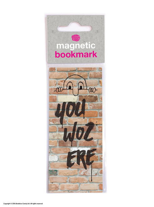 You Woz Ere Magnetic Bookmark
