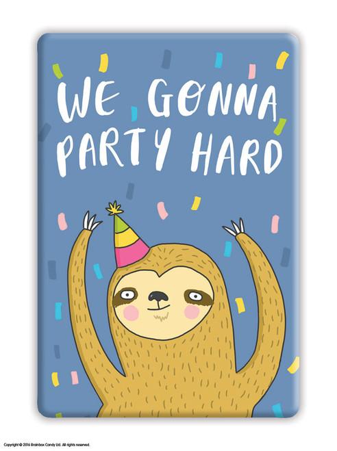 Party Hard Fridge Magnet
