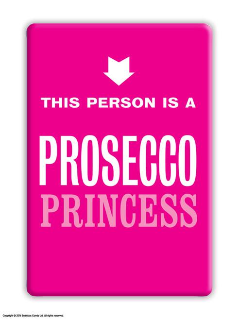 Prosecco Princess Pink Fridge Magnet