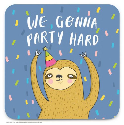 Party Hard Coaster