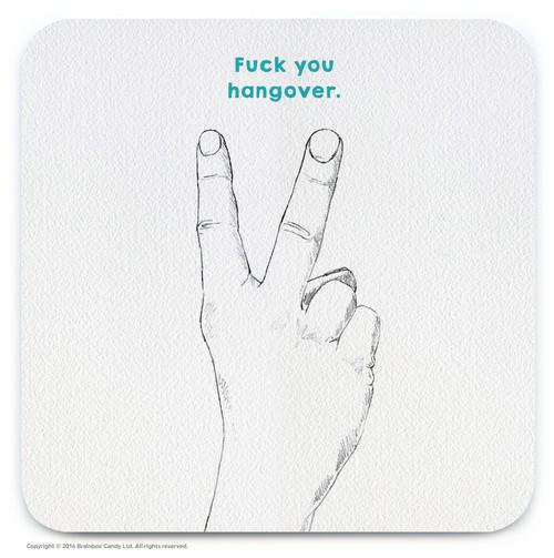 Fuck You Hangover Coaster
