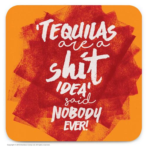 Tequilas Rude Coaster