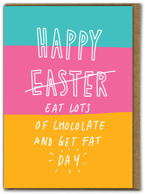 Get Fat Day Easter Card