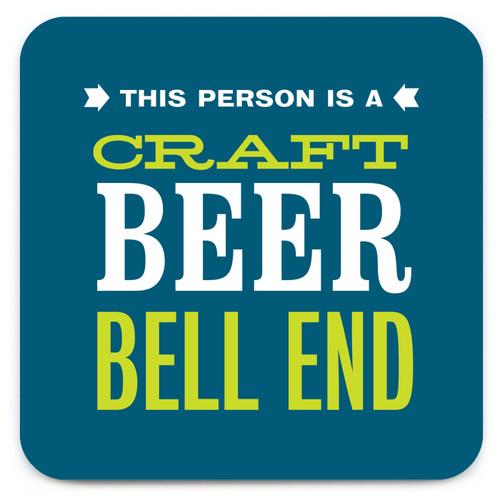 Craft Beer Bell End Coaster