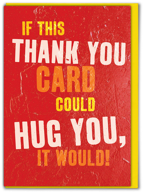 Thank You, Hug You Greetings Card - Multi Pack Options Available