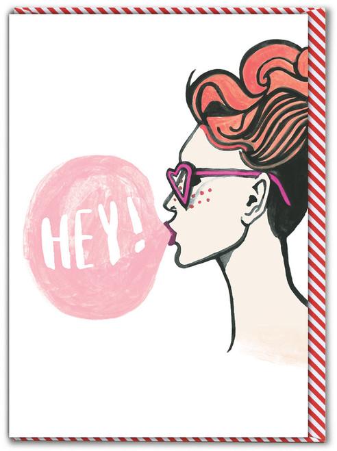 Hey! Girl Birthday Card